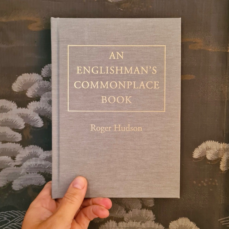 An Englishman's Commonplace Book