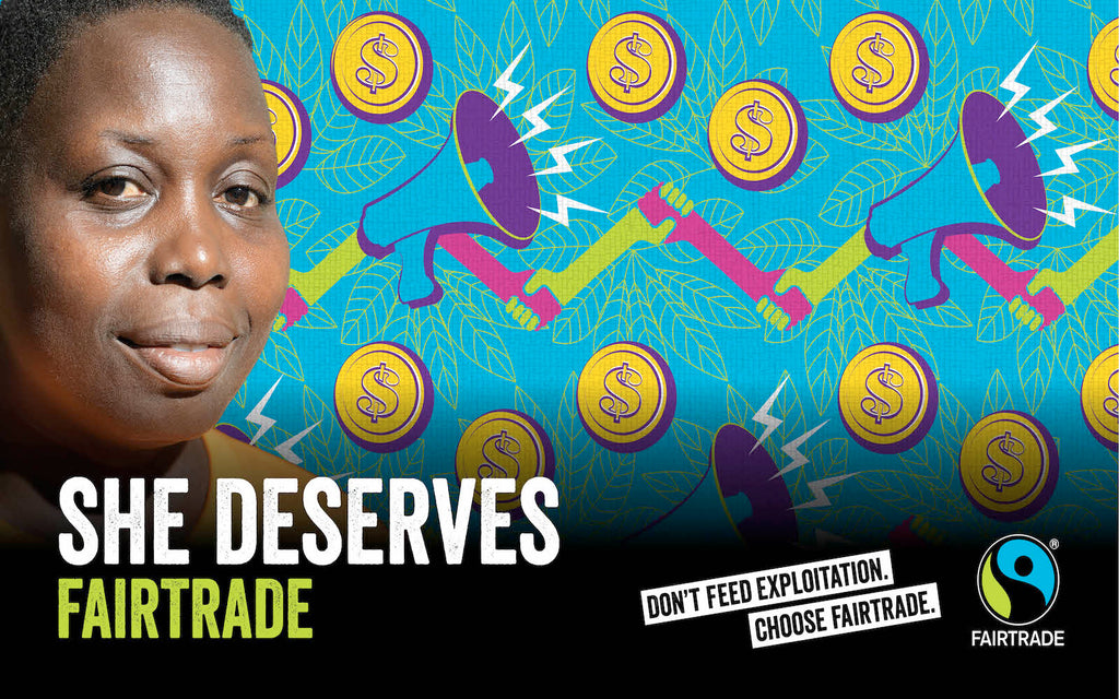 Fairtrade Fortnight #SheDeserves Campaign