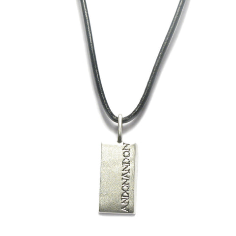 Large Silver Rectangular 'ON AND ON' Pendant