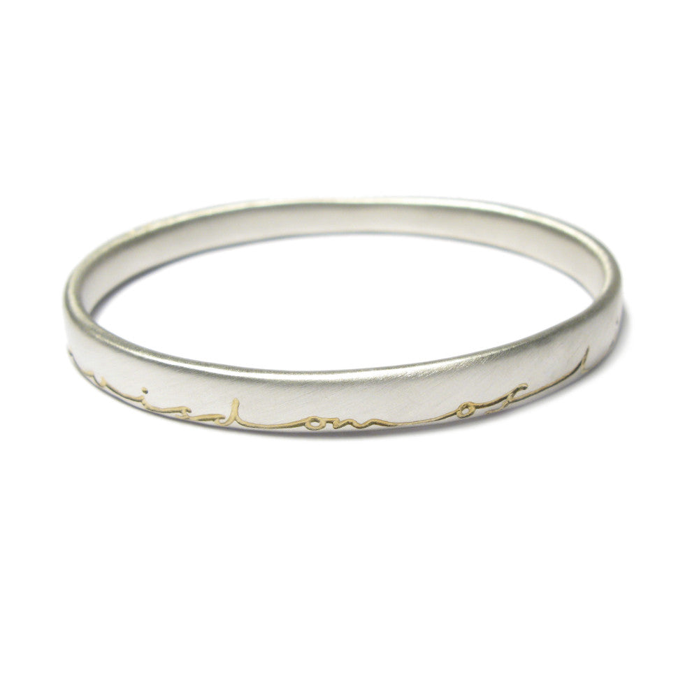 Diana Porter etched wisdom of life silver gold bangle