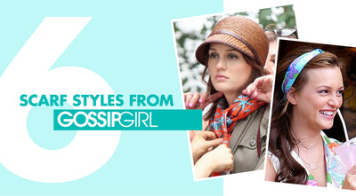 6 Scarf Styles From GOSSIP GIRL