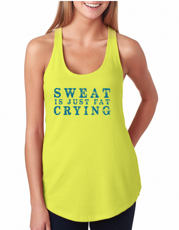 "Next Level ""Sweat Is Just Fat Crying"" Terry Racerback Tank"