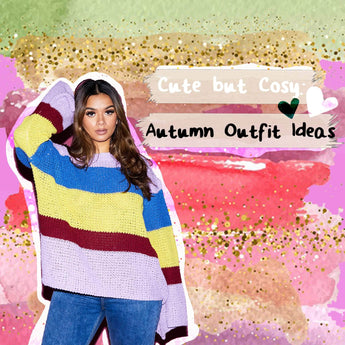 Cute But Cosy: Autumn Outfit Ideas