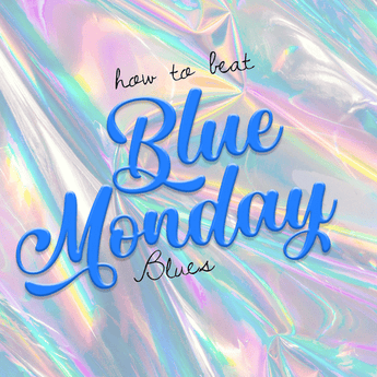 How To Beat Blue Monday Blues