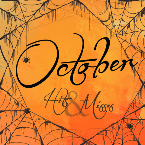 October Hits & Misses