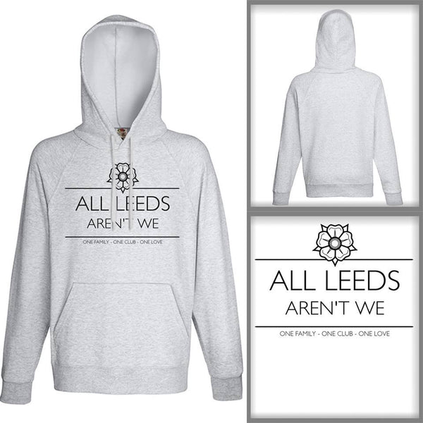 Unisex Grey All Leeds Aren't We Hoodie