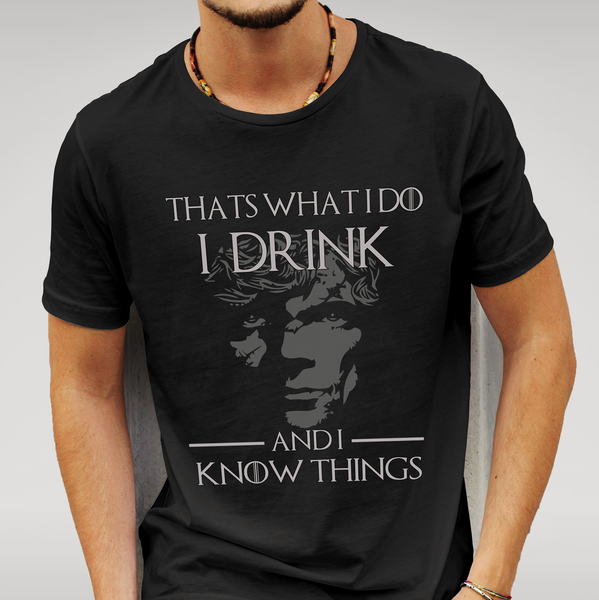 GoT - Black Tyrion T-shirt - I drink and I know things