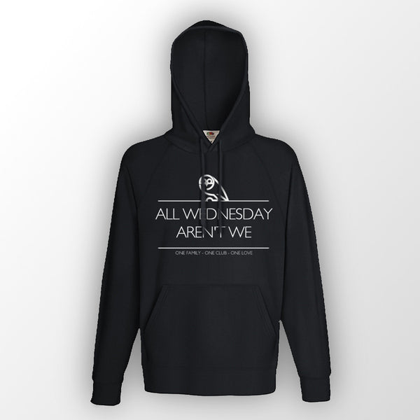 Unisex Black All Wednesday aren't we Hoodie
