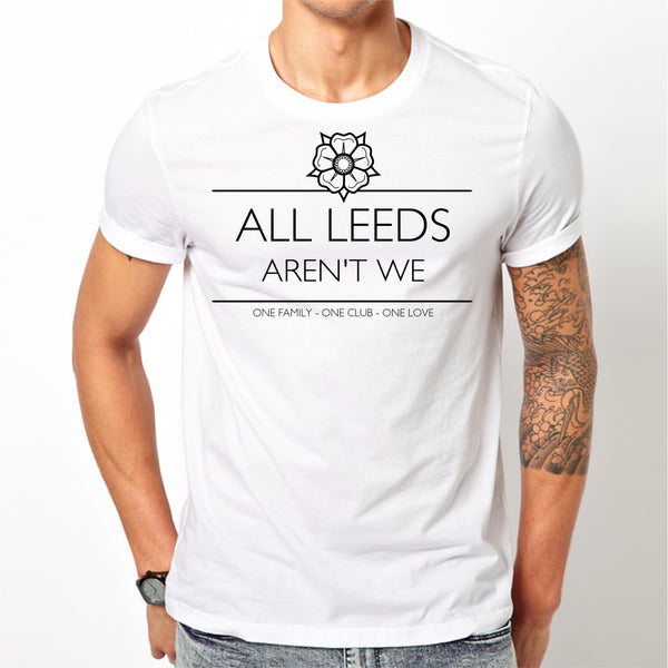Men's White All Leeds aren't we T-shirt