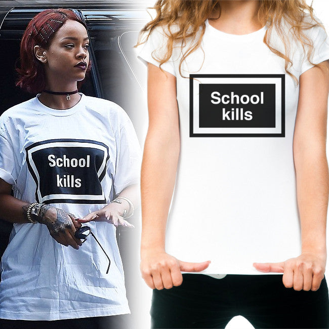 Women's School kills t-shirt as worn by Rihanna in white