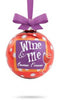 Wine & Me Glass Bulb Ornament