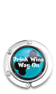 Drink Wine, Wag On Purse Hook