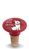 Sit, Stay, Drink Ceramic Bottle Stopper