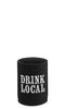 Drink Local Neoprene Can Epicool - beer can holder - beer holder - beer can cooler