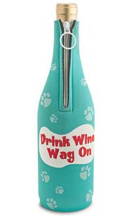 Drink Wine, Wag On Neoprene Wine Bottle Epicool™