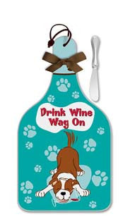 Drink Wine, Wag On Cheese Server  - Large