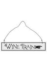 Wine Train Hanging Sign