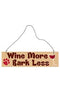 Wine More Hanging Sign