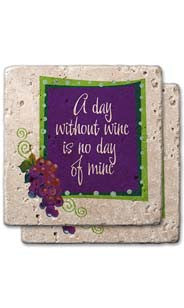 A Day Without Wine Stone Coaster Set