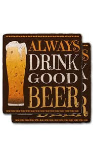 Always Drink Good Beer Stone Coaster Set
