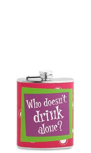 Who Doesn't Drink Alone Flask