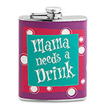 Mama Needs A Drink Flask - flask