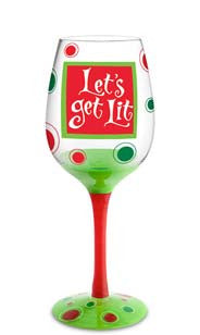 Lets Get Lit Hand Decorated Wine Glass