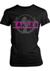 Fight Chix Banned Tee