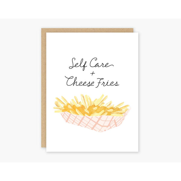 SELF CARE AND CHEESE FRIES CARD
