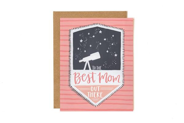 BEST MOM OUT THERE CARD