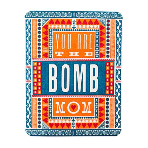 YOU ARE THE BOMB MOM CARD