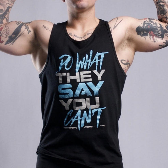 Do What They Say You Can't Men's Tank - Iron Apparel