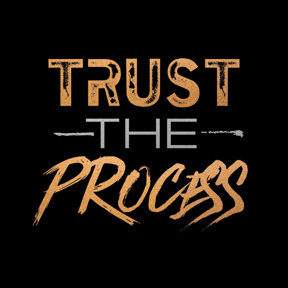 Trust the Process Womens - Iron Apparel