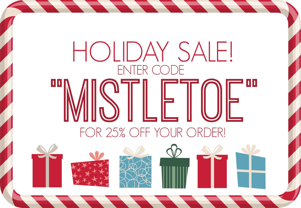 SAVE 25% OFF YOUR ORDER!