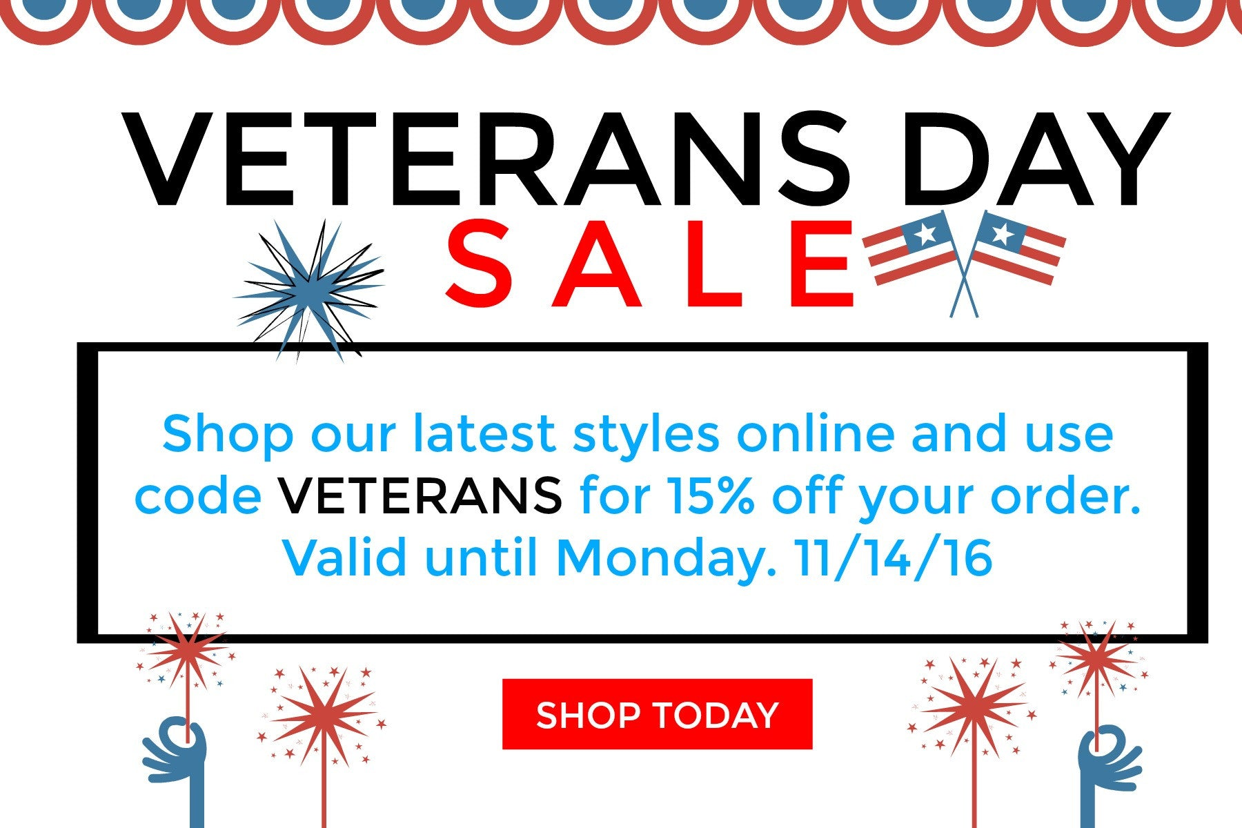 Veteran's Day Sale!