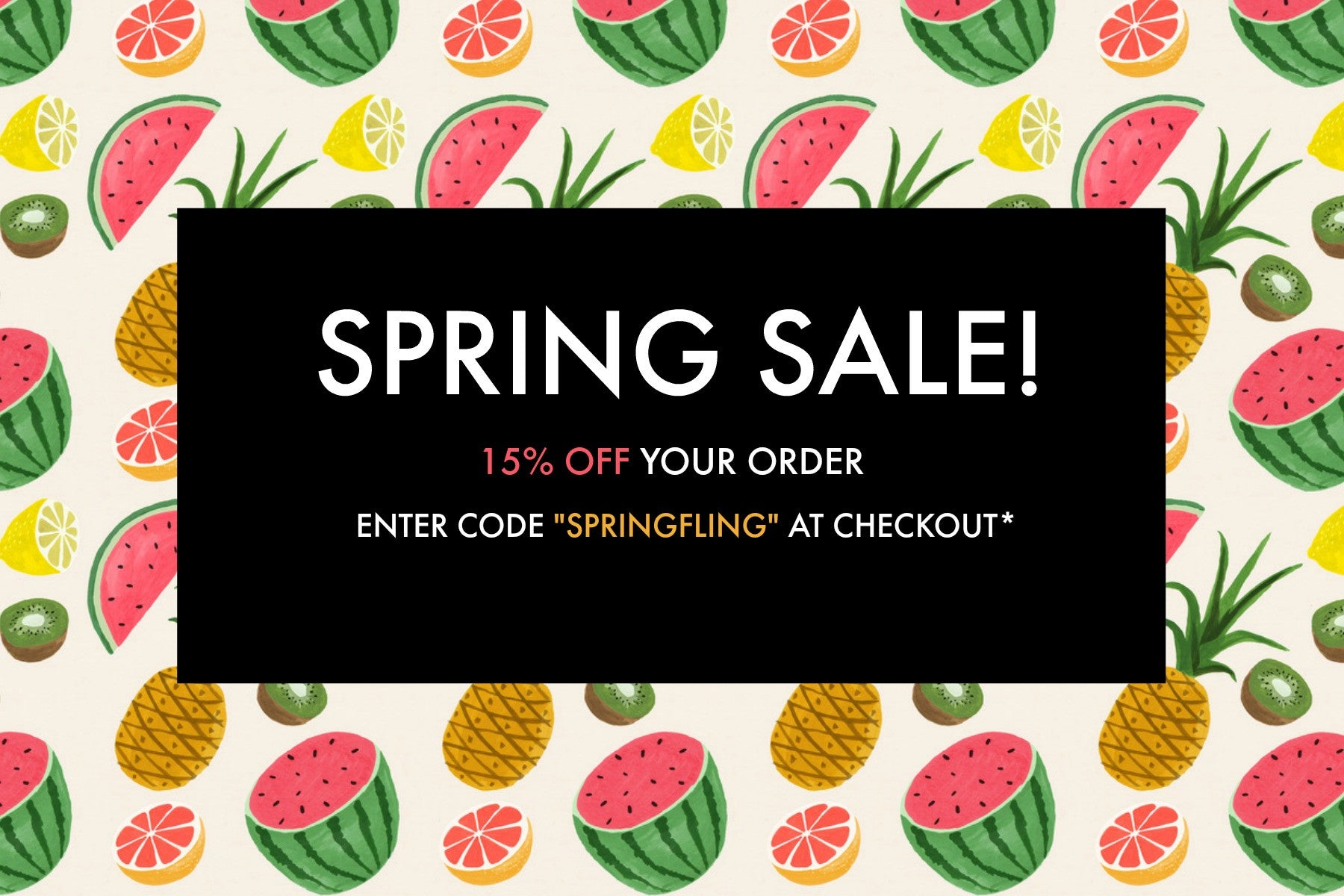 Spring Sale! Take 15% Off Your Order