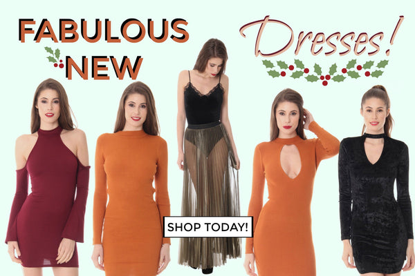 Fabulous New Dresses!