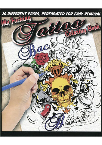 My Fucking Tattoos Coloring Book