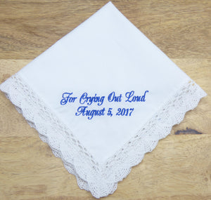 Wedding Handkerchief, For Crying Out Loud