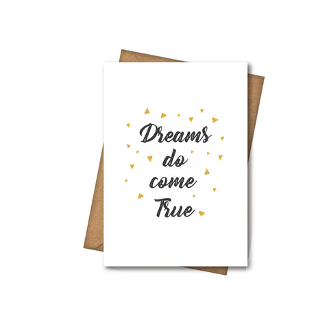 Dreams Do Come True - Greeting Card