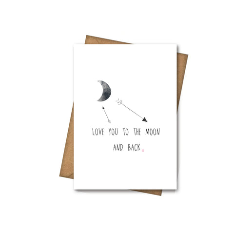 Love You to the Moon and Back - Greeting Card