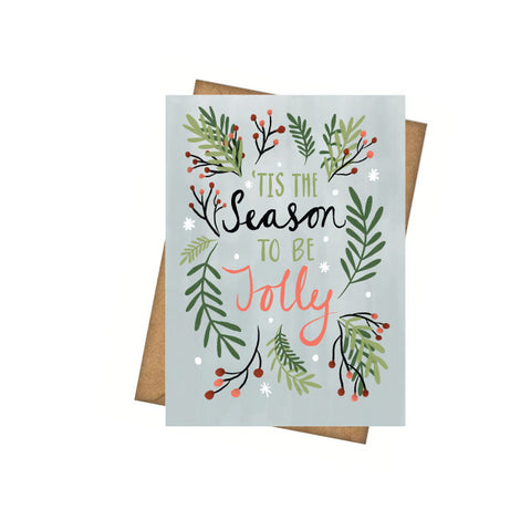 Tis the Season - Greeting Card