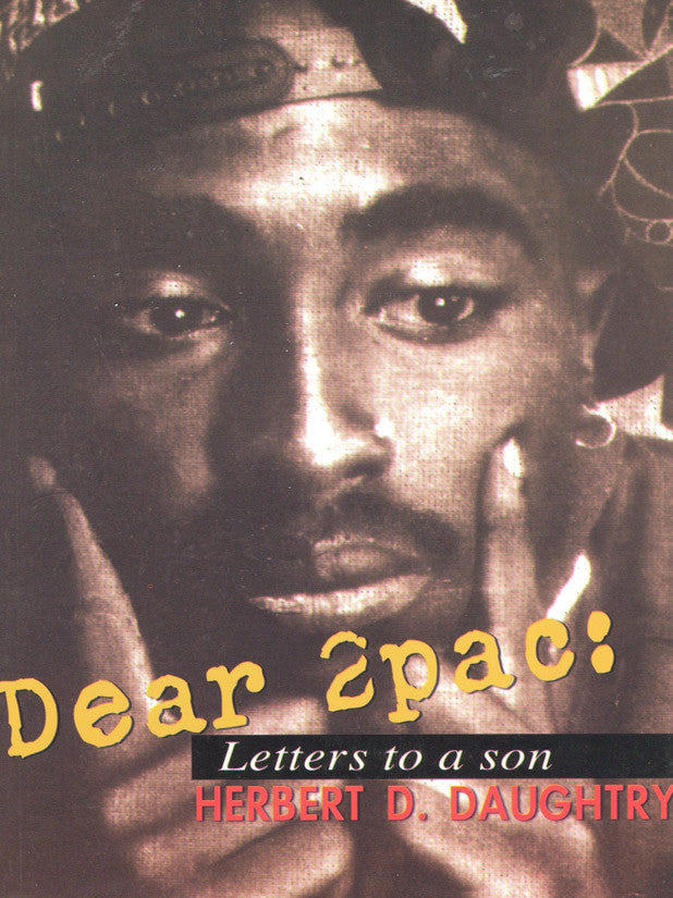 Dear 2Pac:  Letters to a Son