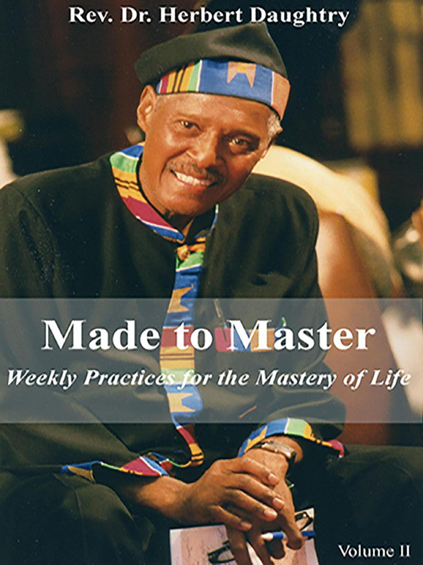 Made to Master:  Weekly Practices for the Mastery of Life