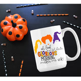 Another Glorious Morning Hocus Pocus Mug - monkey see boutique