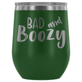 Bad and Boozy Wine Tumbler - monkey see boutique