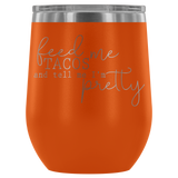 Feed Me Tacos Wine Tumbler - monkey see boutique