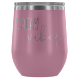 Vacay Vibes Wine Tumbler - monkey see boutique