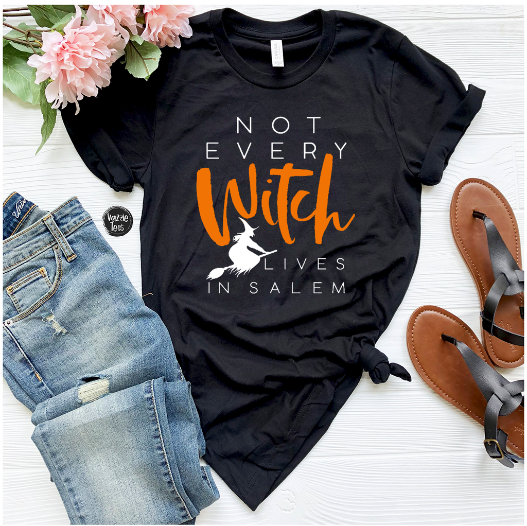 """Not Every Witch Lives in Salem"" - Black, Vazzie Tees"