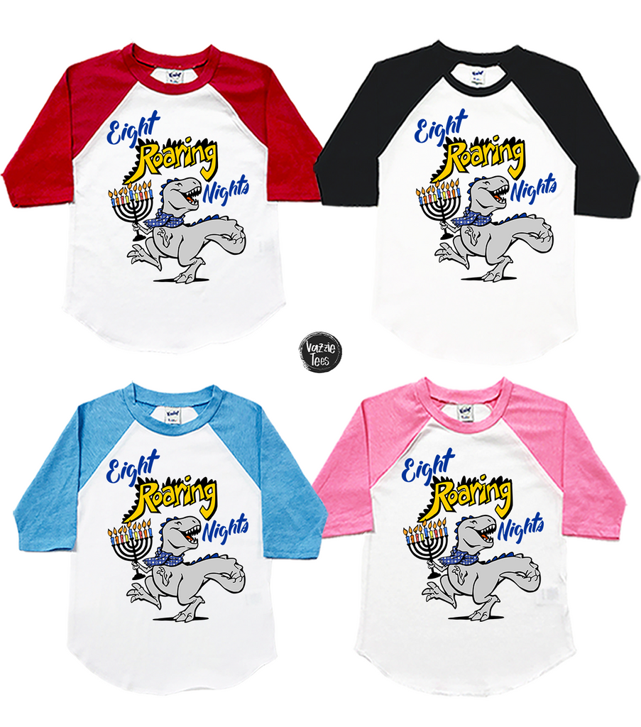 """Eight Roaring Nights"" - Raglan, Vazzie Tees"